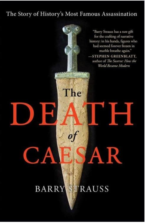 Book Cover: Death of Caesar: The Story of History's Most Famous Assassination by Barry Strauss