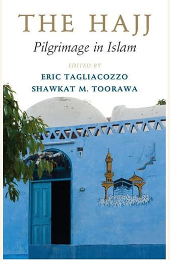 Book Cover: The Hajj: Pilgrimage in Islam by Eric Tagliacozzo