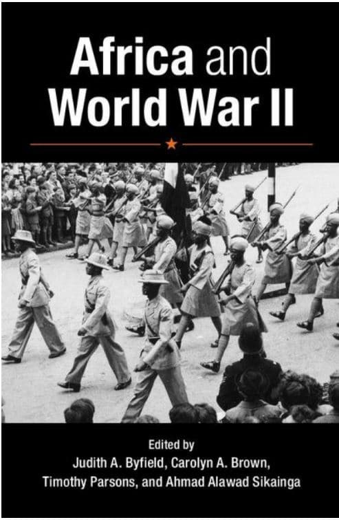 Book Cover: Africa and World War II edited by Judith Byfield and Carolyn Brown